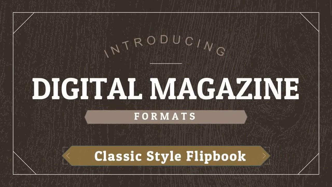 Classic Digital Edition Magazine format explainer video