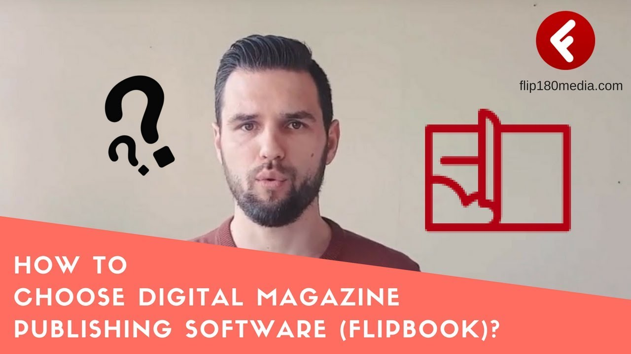 How to choose digital magazine publishing software